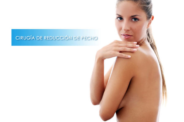 Cirugia de reducción de pecho